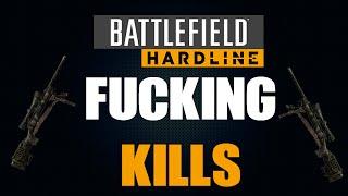 Bf hardline fucking kills!!!!
