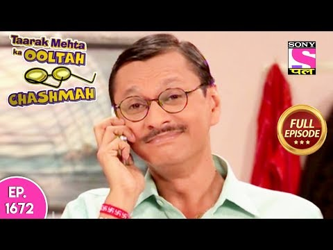 Taarak Mehta Ka Ooltah Chashmah - Full Episode 1672 - 16th December, 2018