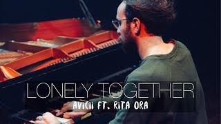 """Lonely Together"" - AVICII ft. Rita Ora (Piano Cover) - Costantino Carrara"