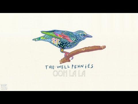 The Well Pennies - Ooh La La (Lyric Video)