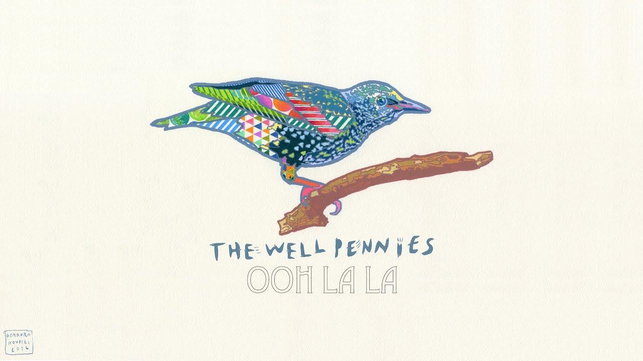 The Well Pennies Ooh La La Lyric Video Chords Chordify