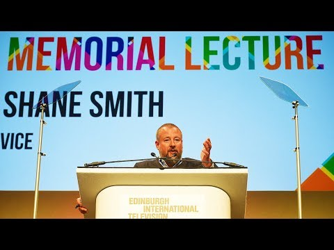The MacTaggart Lecture 2016: Shane Smith, Founder & CEO of Vice