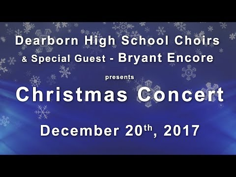 Dearborn High School 2017 Christmas Concert
