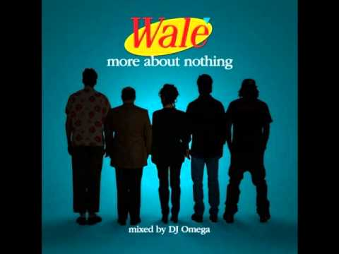 Wale - More About Nothing - The Best In The League