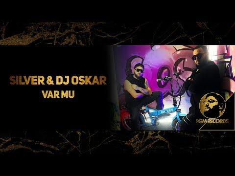 SILVER & DJ OSKAR - VAR MU (Official video, 2018) / Силвър & Dj Оскар - Var Mu (Официално видео)
