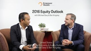 2016 Global Economy & Equity Outlook: Part 1 - US Economy