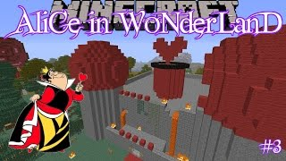 Minecraft: Alice in Wonderland (Custom Map) - Part 3