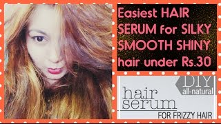Homemade HAIR SERUM in Rs.30 for SOFT SHINY FRIZZFREE hair | RESULT in LIVE Video | DIY HAIR SERUM