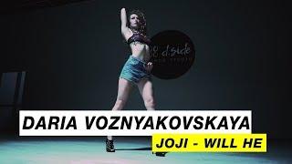 Joji - Will He | Choreography by Daria Voznyakovskaya | D.Side Dance Studio