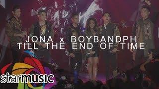 Jona x BoybandPH - Till The End Of Time (Official Music Video)