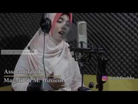 Sholawat Merdu Bikin Baper - Assalamualaika - Maghfirah M  Hussein   Terbaru 2018