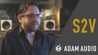 ADAM Audio Chats with Matt Parmenter on his S2V Monitors