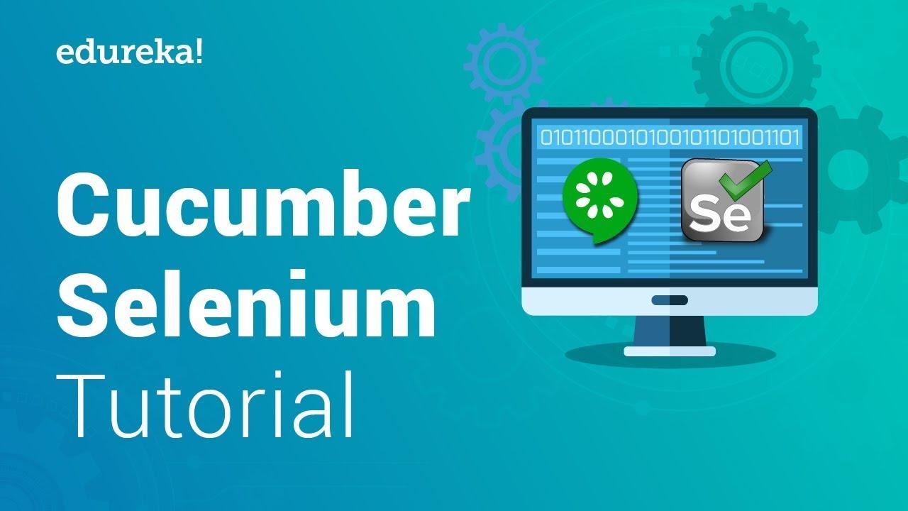 Download Cucumber Selenium Tutorial | Integrating Selenium with Cucumber BDD | Selenium Training | Edureka