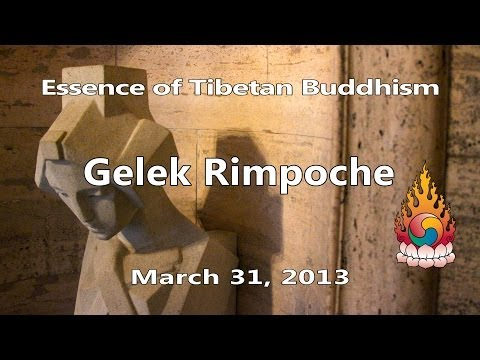 Gelek Rimpoche - Managing Mind for Love - Essence of Tibetan Buddhism 4