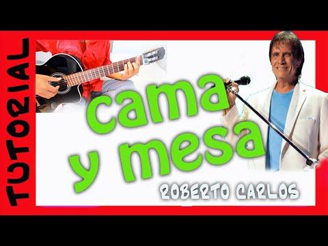 como tocar la cancion CAMA Y MESA guitarra Roberto Carlos