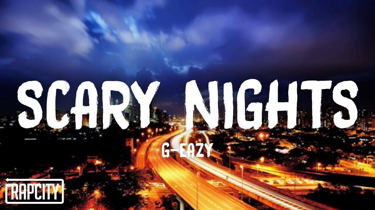 G-Eazy - Scary Nights (Lyrics)