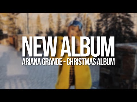 ariana grande christmas album in 2018 xam