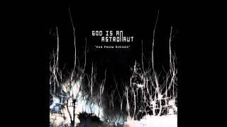 God is an Astronaut - Radau