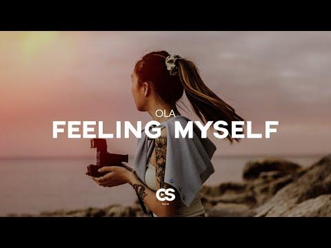 OLA - Feeling Myself