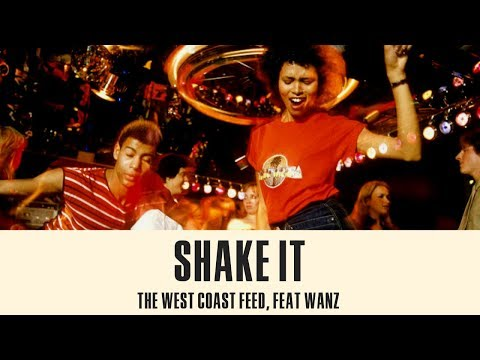 """OFFICIAL LYRIC VIDEO - """"Shake It"""" By The West Coast Feed Feat. Wanz"""