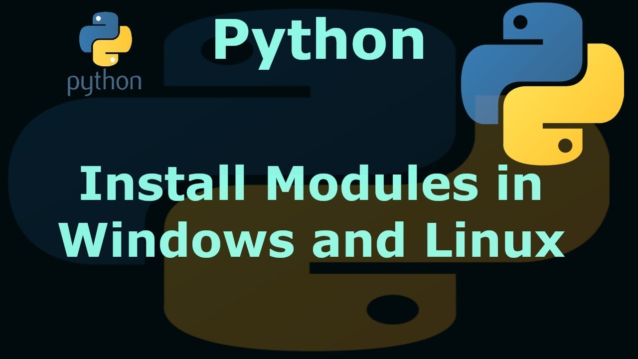 How to Install Python Modules in Windows and Linux Ubuntu Linux Mint Debian  Fedora CentOS