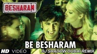 Video Besharam DJ Shadow Dubai Remix download MP3, 3GP, MP4, WEBM, AVI, FLV Juli 2018