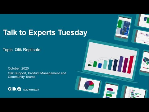 Talk to Experts Tuesday - Qlik Replicate