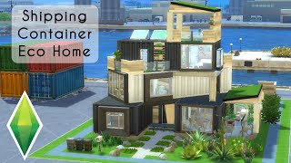 ECO CONTAINER HOME | The Sims 4 Eco Lifestyle | Speed Build [No CC]