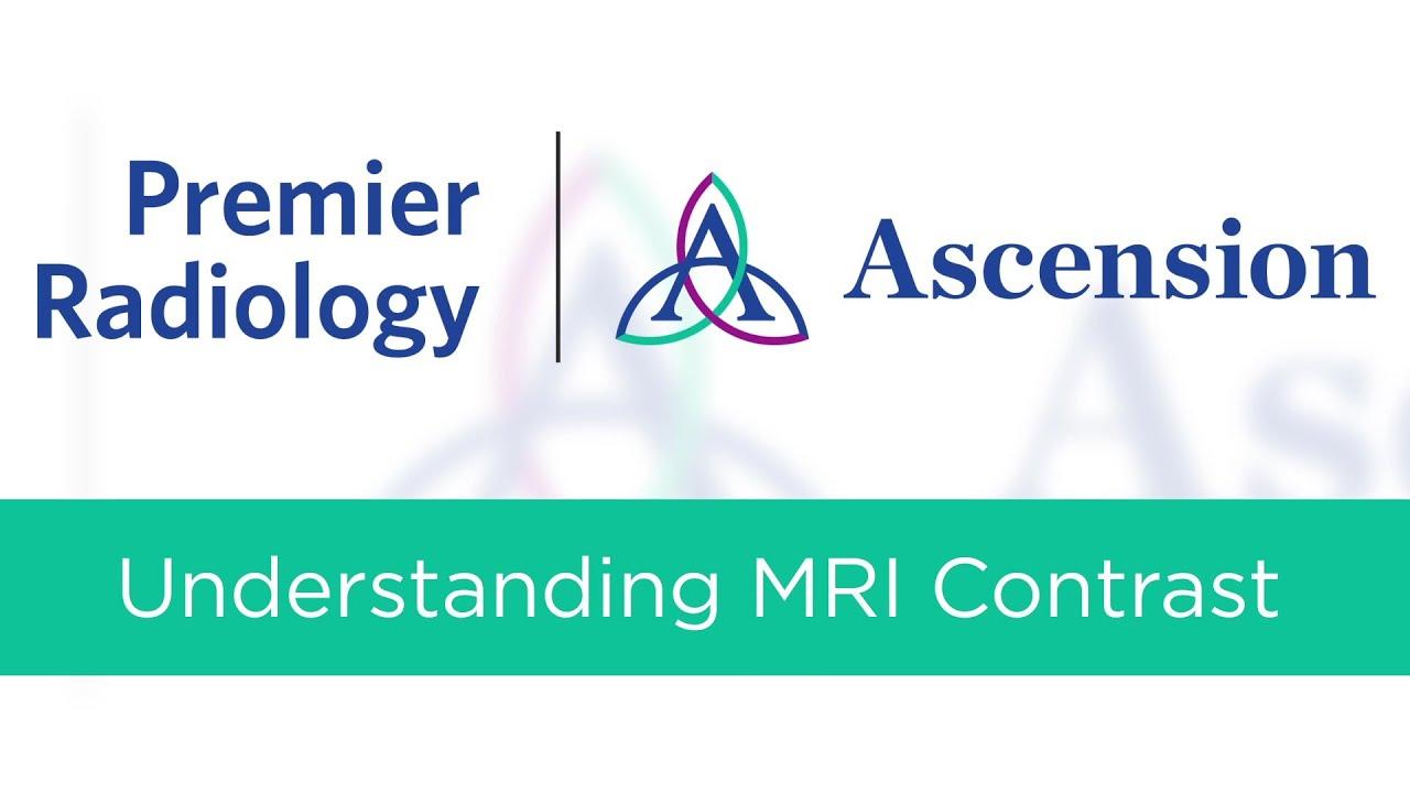 Understanding MRI Contrast | Premier Radiology Wisconsin #MedicalRadiology