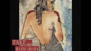 Belle Belle - Take Me (Club Version) 1986