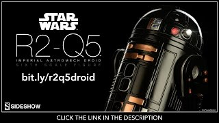 Star Wars Sideshow Collectibles R2-Q5 Imperial Astromech Droid 1/6 Scale Movie Figure Review