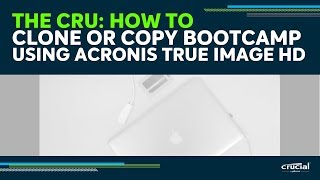 THE CRU: How to Clone or Copy Bootcamp