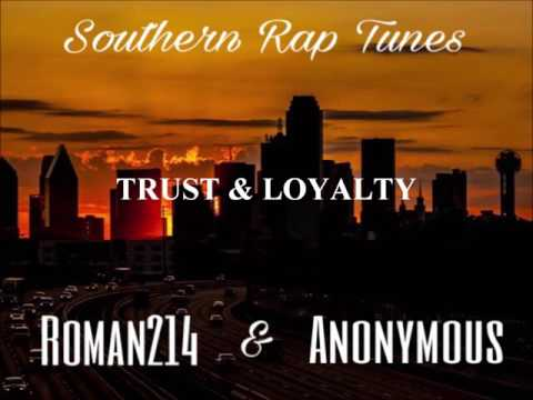 TRUST & LOYALTY - ROMAN214 & ANONYMOUS