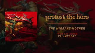 Protest The Hero | The Migrant Mother (Official Audio)