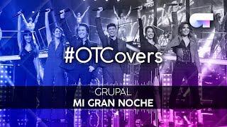 INSTRUMENTAL | Mi gran noche - Grupal | OTCover