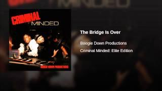 The Bridge Is Over