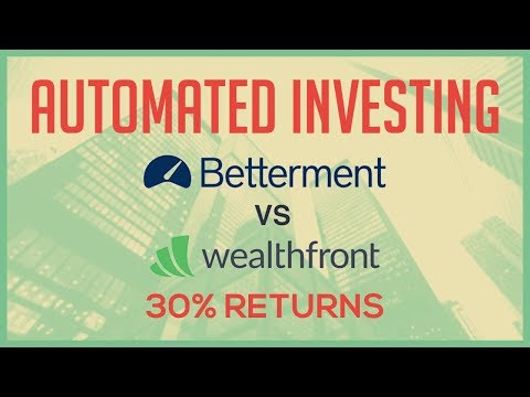 Automated Robo Advisors Investing With Betterment & Wealthfront Explained - Getting 30% Returns