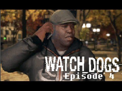Watch Dogs - Episode 4: Niggas Be Hacken