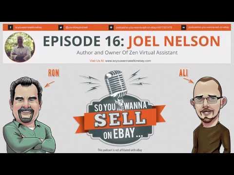 16 So You Wanna Sell On eBay Podcast Joel Nelson