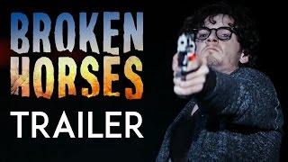 Broken Horses | Trailer [HD]