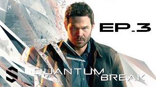 【量子裂痕】- XBOX ONE中文劇情電影 - 第三集 - Quantum Break - Full Movie - Episode 3 - 量子破碎 - 最強無損畫質