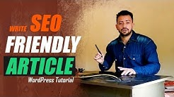 How to write SEO friendly article for blog/website - WordPress Tutorial