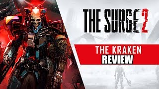 The Surge 2 Kraken DLC Review - The Final Verdict (Video Game Video Review)