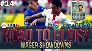 FIFA 14 Ultimate Team | ROAD TO GLORY WAGER MATCHES LIGA BBVA | CICINHO! #14