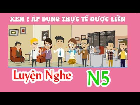 Tổng hợp luyện nghe phản xạ hội thoại Tiếng Nhật N5 (quá hay) Video 8 - Script Nhật Việt