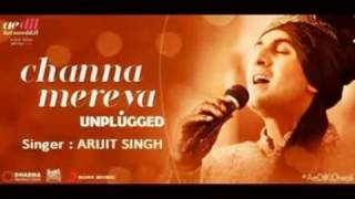 Gambar cover Channa Mereya    Arijit Singh   Unplugged   Ae Dil Hai Mushkil   2016   Music - Pritam Chakraborty