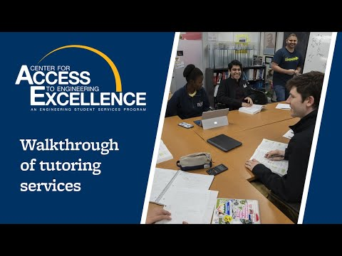 Center for Access to Engineering Excellence Virtual Tutoring Services Walkthrough