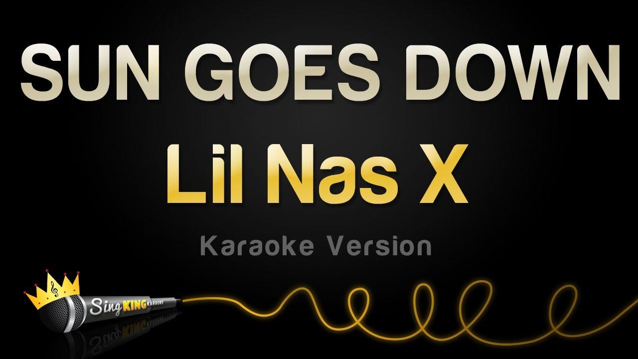 Lil Nas X - SUN GOES DOWN (Karaoke Version)