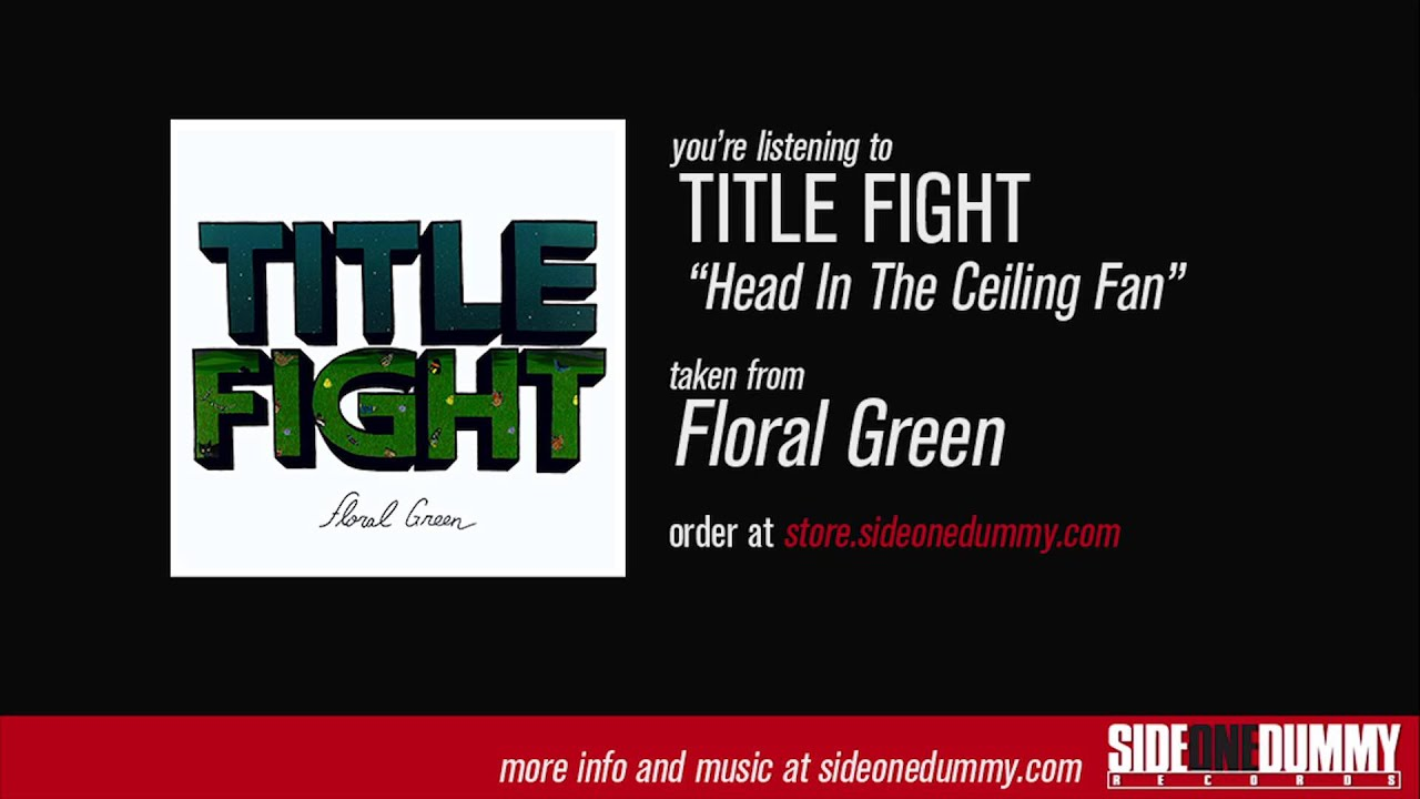 Exceptional Title Fight   Head In The Ceiling Fan