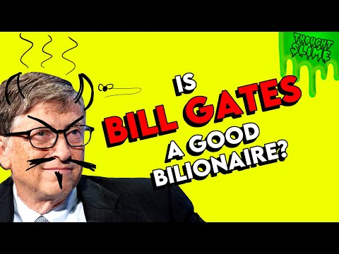 is-bill-gates-a-good-billionaire?